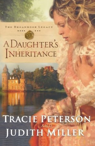 A Daughter's Inheritance by Tracie Peterson