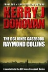 Raymond Collins (The DCI Jones Casebook #2)
