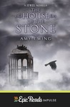 The House of the Stone (The Lone City, #1.5)