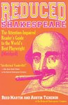 Reduced Shakespeare: The Attention-impaired Readers Guide to the World's Best Playwright