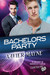 Bachelors Party (Brandt and Donnelly Caper, #5)