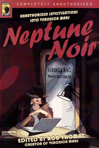 Neptune Noir by Rob Thomas