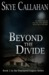 Beyond the Divide (The Aicil Paranormal Files, #2)