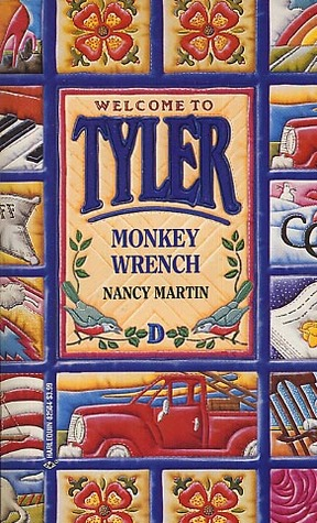Monkey Wrench (Welcome to Tyler, #4)