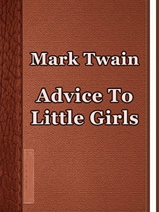 summary of advice to youth by mark twain essay Advice to youth, by mark twain  the 1881 prohibition of alcohol in kansas, a  year prior to the essays writing, may have influenced his work.