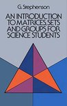 An Introduction to Matrices, Sets, and Groups for Science Students
