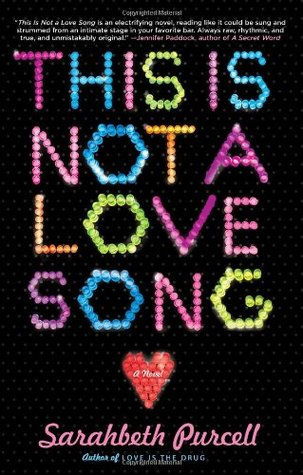 This Is Not a Love Song by Sarahbeth Purcell