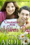 Charming for Mother's Day (A Calendar Girls Novella)