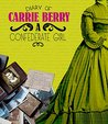 Diary of Carrie Berry (First-Person Histories)