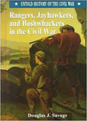 Rangers, Jayhawkers, and Bushwhackers in the Civil War (Untold History of the Civil War)