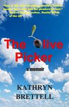 The Olive Picker: A Memoir