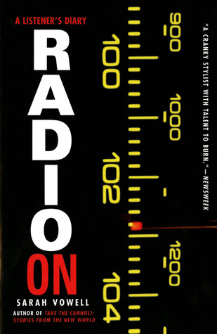 Radio On by Sarah Vowell