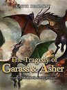 The Tragedy of Garass and Asher: Hunters of Reloria series prequel