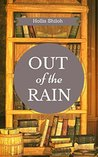 Out of the Rain