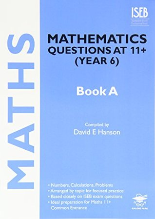 Mathematics Questions at 11+ (Year 6) Book A