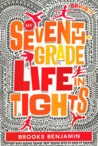 My Seventh-Grade Life in Tights by Brooks Benjamin