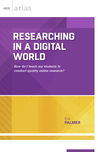 Researching in a Digital World: How do I teach my students to conduct quality online research?