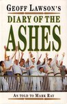 Geoff Lawson's Diary Of The Ashes