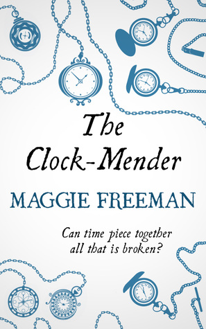 the clock mender essay The clock-mender [maggie freeman] on amazoncom free shipping on qualifying offers in a rural village in interwar sweden, nils lindgren is content with his simple life as a clock-mender.