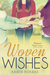 Woven Wishes