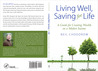Living Well, Saving for Life: A Guide for Creating Wealth on a Modest Income