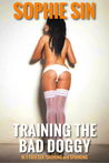 Training The Bad Doggy (M/F Paid Sex: Choking and Spanking)