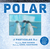 Polar by Dan Kainen
