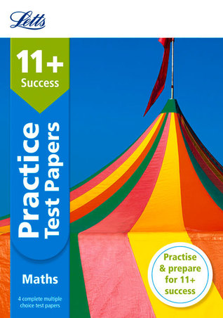 Letts 11+ Success — 11+ Maths Practice Test Papers - Multiple-Choice: For The Gl Assessment Tests