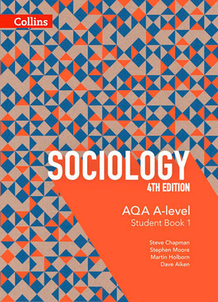 AQA A-Level Sociology — Student Book 1: 4th Edition