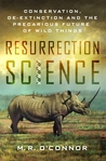 Resurrection Science by M.R. O'Connor