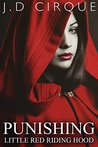 Punishing Little Red Riding Hood (Twisted Tales Book 9)