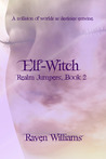 Elf-Witch (Realm Jumpers, 2)