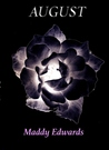 August (One Black Rose, #2)