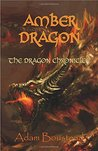Amber Dragon (The Dragon Chronicles, #2)