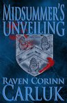 Midsummer's Unveiling (The K&V Chronicles Book 3)