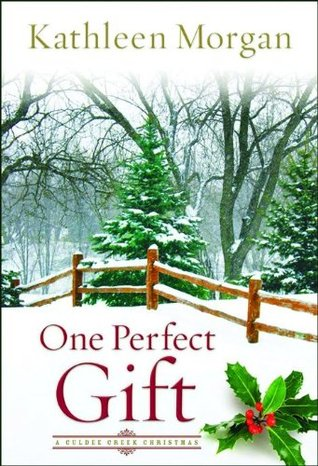 One Perfect Gift by Kathleen  Morgan