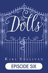 The Dolls - Episode 6