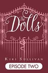 The Dolls - Episode 2