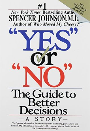 Yes or No by Spencer Johnson