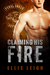 Claiming His Fire (Feral Breed Motorcycle Club #5)