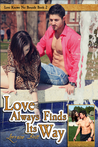 Love Always Finds Its Way (Love Knows No Bounds #2)