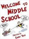 Welcome to Middle School: A 6th Grade Super Hero Middle School Chapter Book