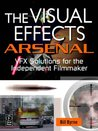 The Visual Effects Arsenal: VFX Solutions for the Independent Filmmaker