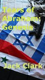 Tears of Abraham: Genesis: The Mossad's Prodigal Daughter has returned