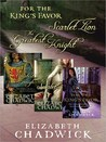 Elizabeth Chadwick Bundle: The Greatest Knight, The Scarlet Lion, and For the King's Favor (William Marshal, #2-4)