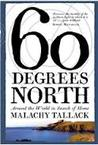 Sixty Degrees Nor...