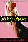 Being Brave: A Forbidden Taboo Erotica