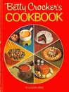 Betty Crocker's Cookbook by Betty Crocker