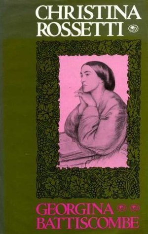 Christina Rossetti: A Divided Life
