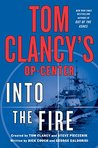 Into the Fire (Tom Clancy's Op-Center, #14)